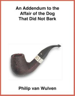 An Addendum to the Affair of the Dog that did Not Bark.