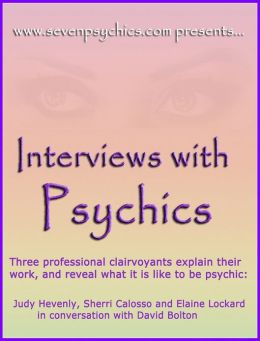 Interviews with Psychics
