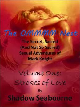 The Ommm Nest, Volume 1: Strokes of Love