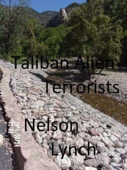 Taliban Alien Terrorists