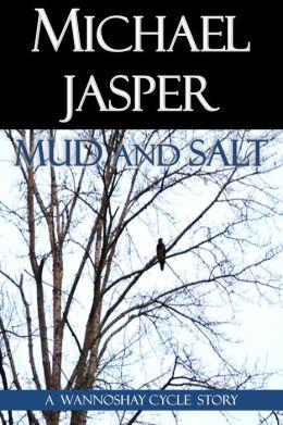 Mud and Salt