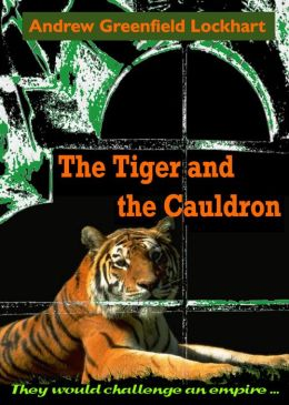 The Tiger and the Cauldron