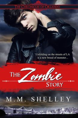 The Zombie Story The Chronicles of Orlando