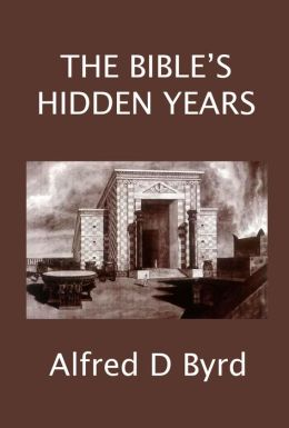 The Bible's Hidden Years