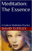 Book Cover Image. Title: Meditation:  The Essence, Author: David Tuffley