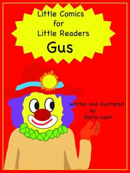 Little Comics For Little Readers: Gus
