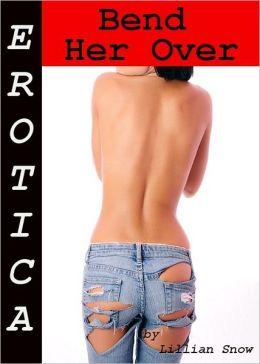Erotica: Bend Her Over, Story Taster