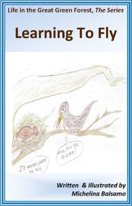 Book II: Learning To Fly