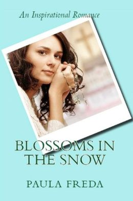Blossoms in the Snow (An Inspirational Romance)