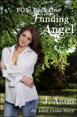 Fox: Book One/ Funding Angel