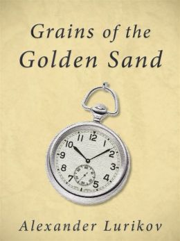 Grains of the Golden Sand