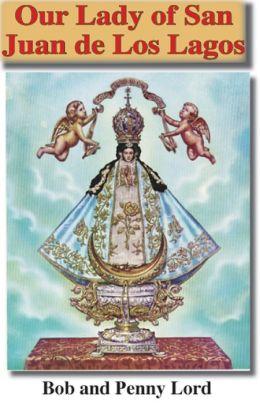 Our Lady of San Juan de Los Lagos