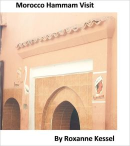 Morocco Hammam Visit