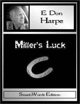 Miller's Luck