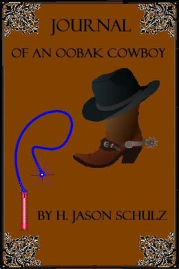 Journal Of An Oobax Cowboy