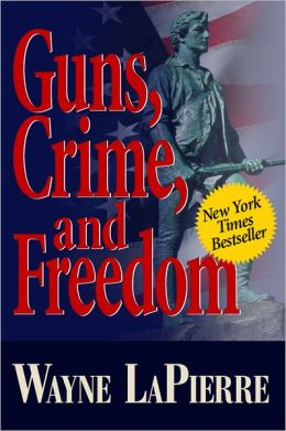 Guns, Crime & Freedom