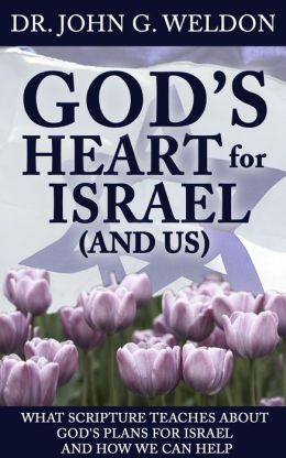 God's Heart for Israel and Us