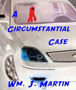 A Circumstantial Case