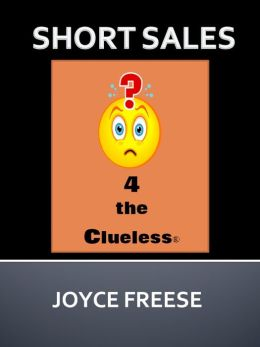 Short Sales 4 the Clueless