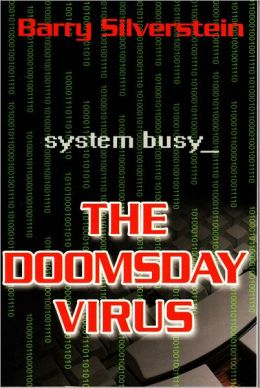 The Doomsday Virus