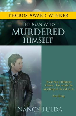 The Man Who Murdered Himself: A Short Story