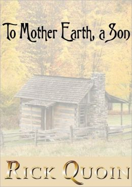 To Mother Earth, a Son