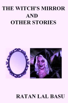 The Witch's Mirror And Other Stories