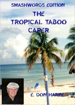 The Tropical Taboo Caper