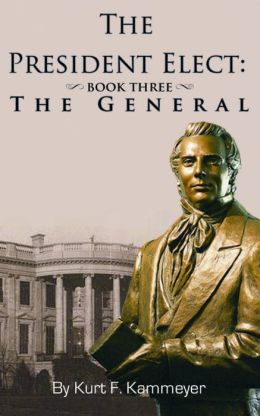 The President Elect: Book Three - General Joseph Smith