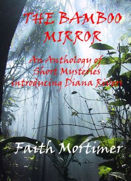 The Bamboo Mirror: An Anthology of Short Mysteries