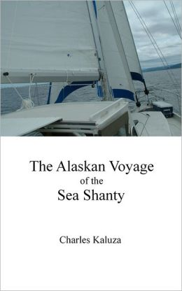The Alaskan Voyage of the Sea Shanty