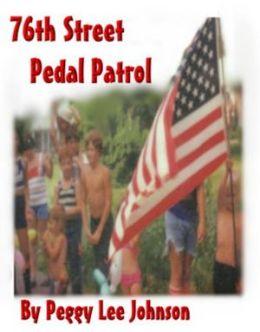 The 76th Street Pedal Patrol