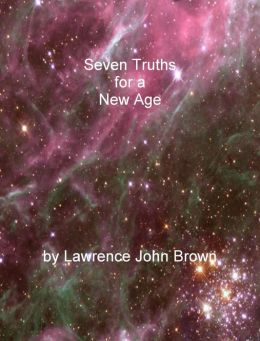 Seven Truths for a New Age