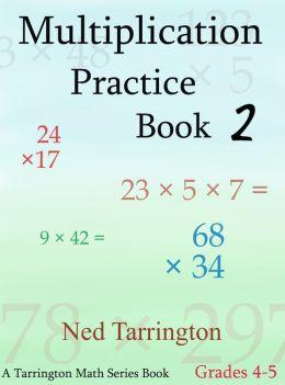 Multiplication Practice Book 2, Grades 4-5