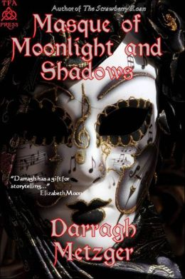 Masque of Moonlight and Shadows