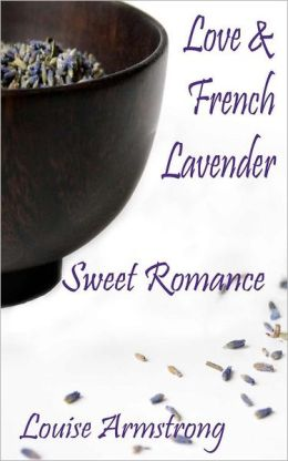 Love & French Lavender