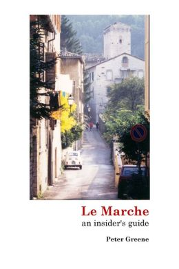 Le Marche: an insider's guide