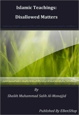 Islamic Teachings: Disallowed Matters