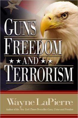 Guns, Freedom & Terrorism