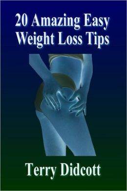 20 Amazing Easy Weight Loss Tips