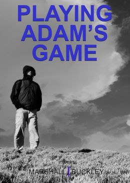 Playing Adam's Game