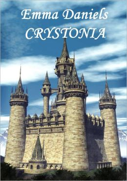 Crystonia: Book Two of the Crystal Rose Chronicles