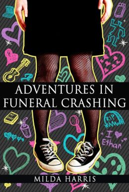 Adventures In Funeral Crashing (Funeral Crashing Mysteries #1)