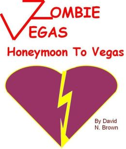 Zombie Vegas: Honeymoon to Vegas