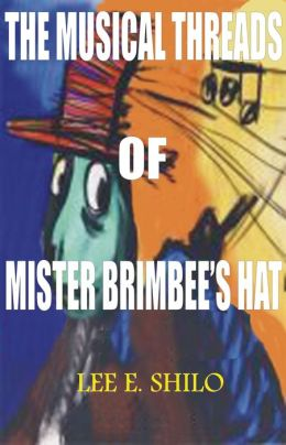 The Musical Threads of Mr. Brimbee's Hat