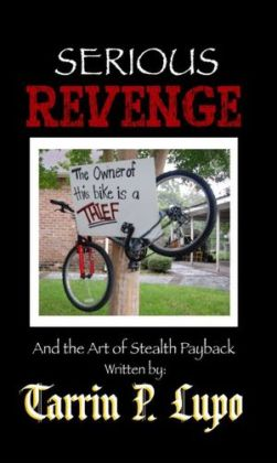 Serious Revenge: Reference Handbooks and Manuals Humor and Satire