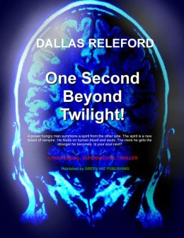 One Second Beyond Twilight