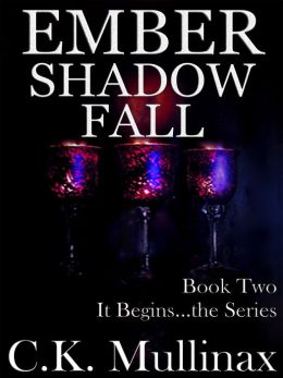 Ember Shadow Fall (Book Two)