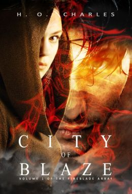 City of Blaze (Volume 1 of The Fireblade Array)