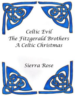 Celtic Evil The Fitzgerald Brothers A Celtic Christmas